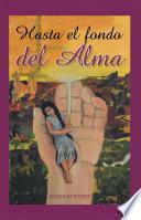 libro Hasta El Fondo Del Alma