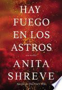 libro Hay Fuego En Los Astros