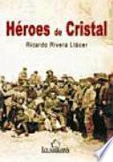 libro Héroes De Cristal