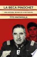 libro La Beca Pinochet