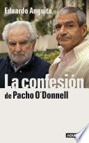 libro La Confesión De Pacho O Donnell