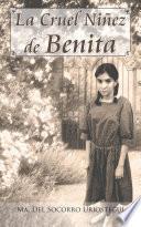 libro La Cruel Niñez De Benita