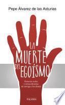 libro La Muerte Del Egoísmo