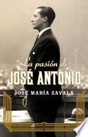 libro La Pasión De José Antonio