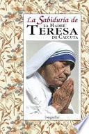 libro La Sabiduría De La Madre Teresa De Calcuta