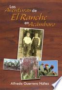 libro Las Aventuras De El Ranche En Acámbaro