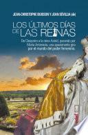 libro Los últimos Días De Las Reinas.