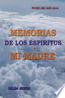 libro Memorias De Los Espiritus Y Mi Madre