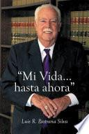 libro Mi Vida...hasta Ahora