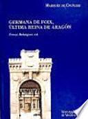 libro Noticias Y Documentos Relativos A Doña Germana De Foix, última Reina De Aragón
