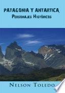 libro Patagonia Y Antartica, Personajes Históricos