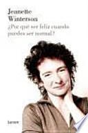 Por Que Ser Feliz Cuando Puedes Ser Normal? / Why Be Happy When You Could Be Normal?