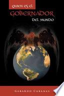 libro Quien Es El Gobernador Del Mundo