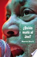 libro ¿quién Mató Al Joe?