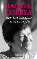 libro Raquel Correa  Off The Record