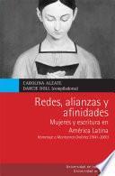 libro Redes, Alianzas Y Afinidades Mujeres Y Escritura En América Latina
