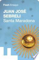 libro Santa Maradona (flash Ensayo)