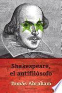 libro Shakespeare, El Antifilósofo
