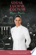 libro Soñar, Luchar, Cocinar