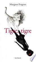 libro Tigre, Tigre
