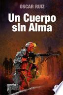 libro Un Cuerpo Sin Alma