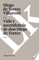 libro Vida Y Ascendencia De Don Diego De Torres