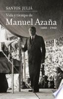 libro Vida Y Tiempo De Manuel Azaña. Biografía