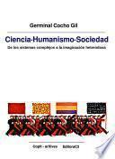 libro Ciencia Humanismo Sociedad