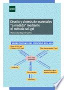 libro Diseño Y Síntesis De Materiales  A Medida  Mediante El Método Sol Gel