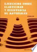libro Ejercicios Sobre Elasticidad Y Resistencia De Materiales