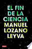 libro El Fin De La Ciencia