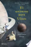 libro El Universo Para Ulises