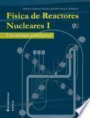 libro Física De Reactores Nucleares I