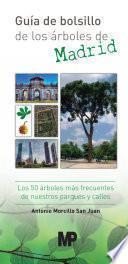 libro Guía De Bolsillo De Los árboles De Madrid. Los 50 árboles Más Frecuentes De Nuestros Parques Y Calles