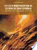 libro La Lenta Modernización De La Agricultura Española