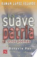 libro La Suave Patria Y Otros Poemas