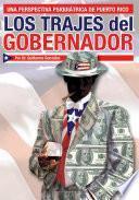 libro Los Trajes Del Gobernador