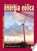 libro Manual De Energia Eolica/ Guide To Wind Energy