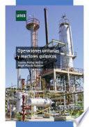 libro Operaciones Unitarias Y Reactores Químicos