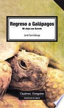 libro Regreso A Galápagos. Mi Viaje Con Darwin