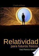 libro Relatividad Para Futuros Físicos