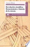 libro Revolución Científica, Renacimiento E Historia De La Ciencia