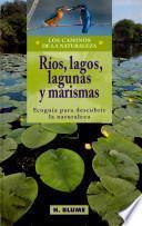 libro Ríos, Lagos, Lagunas Y Marismas