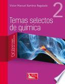 libro Temas Selectos De Química 2
