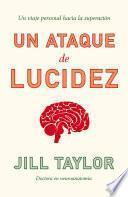 libro Un Ataque De Lucidez