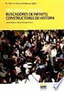 libro Buscadores De Infinito, Constructores De Historia