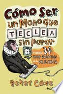 libro Cómo Ser Un Mono Que Teclea Sin Parar