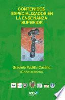 libro Contenidos Especializados En La Enseñanza Superior