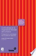 libro Controversias En La Organización Mundial Del Comercio