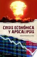libro Crisis EconÓmica Y Apocalipsisi